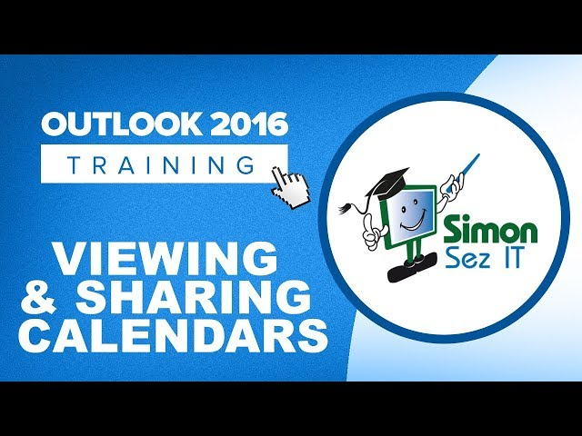 Viewing and Sharing Calendars in Outlook 2016 - YouTube