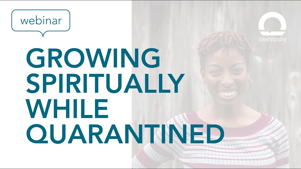 Growing Spiritually While Quarantined with Chelir Mule