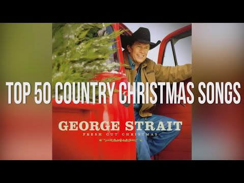 Top 50 Country Christmas Songs Playlist
