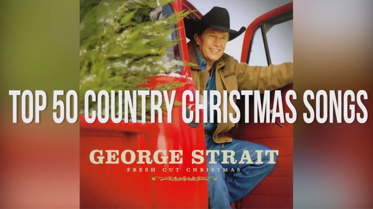 Top 50 Country Christmas Songs Playlist - YouTube