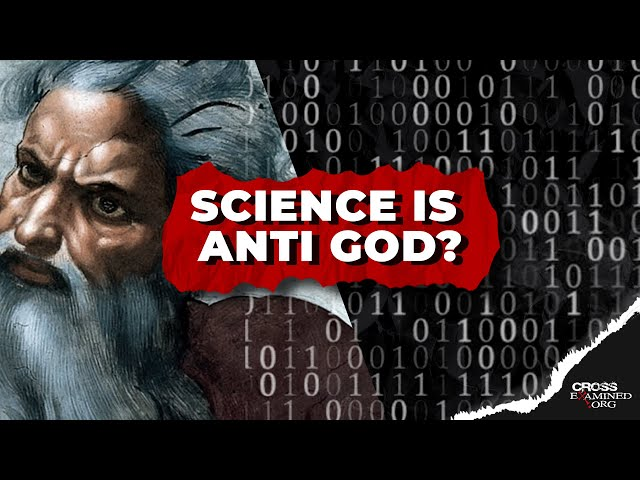 Is Science Anti God?