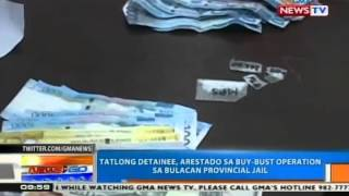 NTG: 3 detainees, arestado sa buy-bust operation sa Bulacan Provincial Jail