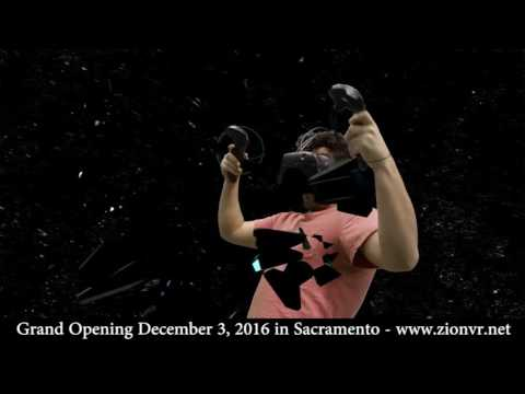 Zion VR Grand Opening in Sacramento!
