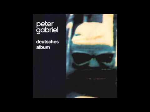 Peter Gabriel - Nicht die Erde hat dich verschluckt