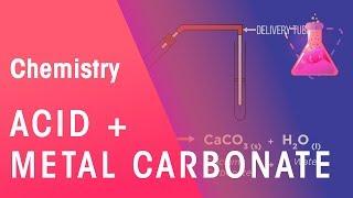 Acid + metal carbonate | Acids,Bases & Alkalis | Chemistry | FuseSchool