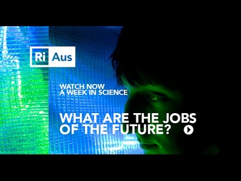 what-are-the-jobs-of-the-future?---a-week-in-science