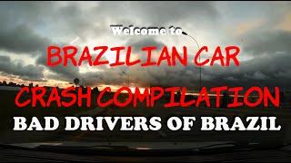 Brazilian Car Crash Compilation