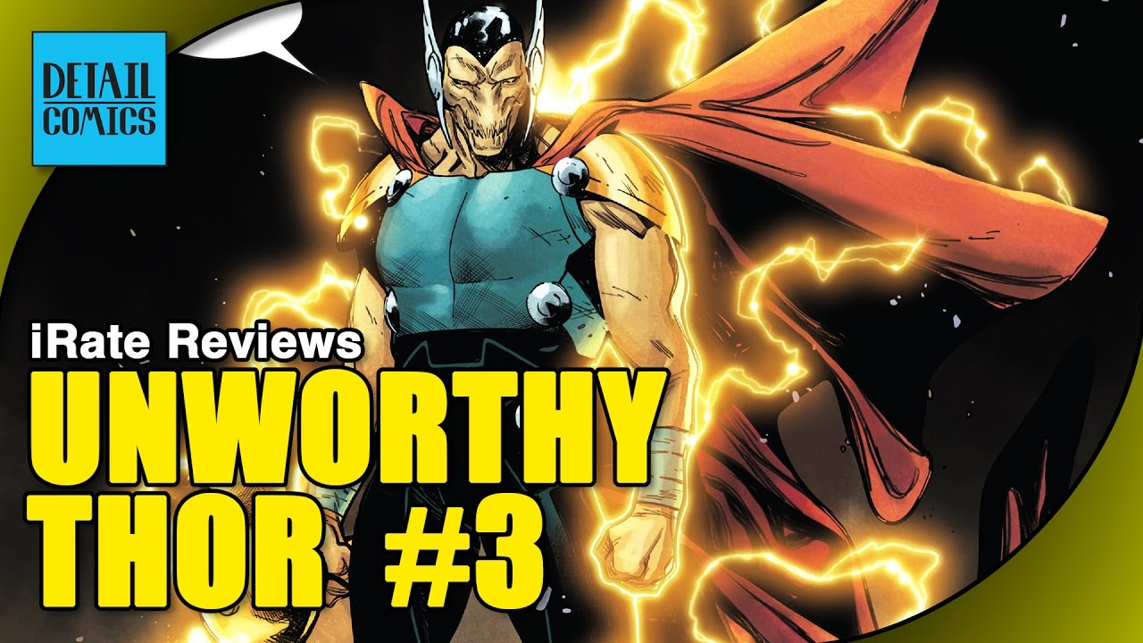 the unworthy thor issue 3 review marvel now 2 0 irate reviews