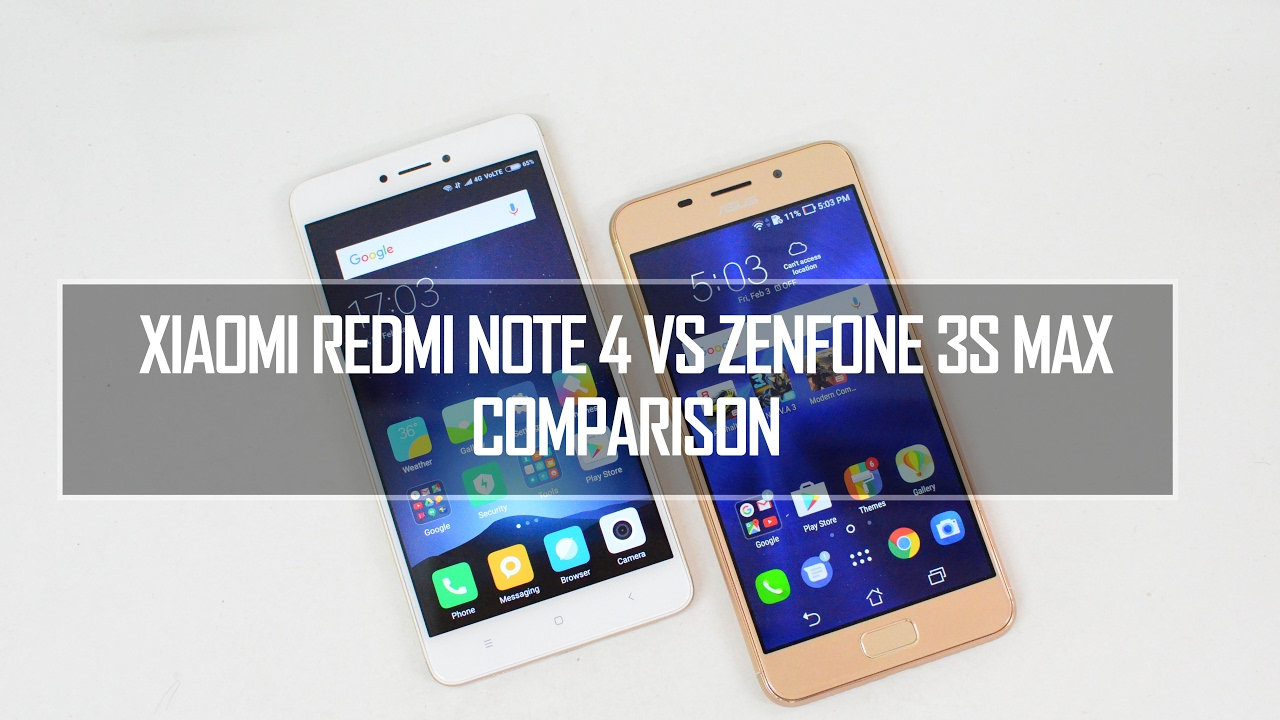 Xiaomi Redmi Note 4 vs ASUS Zenfone 3S Max- In Depth Comparison, Performance, Camera and Battery