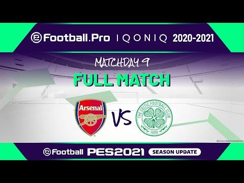 PES | ARSENAL FC VS CELTIC FC | eFootball.Pro IQONIQ 2020-2021 #9-5