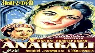 Anarkali |Superhit Hindi Vintage Movie