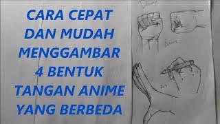 Cara Cepat Dan Mudah Menggambar 4 Bentuk Tangan Anime Yang Berbeda | My Original Character