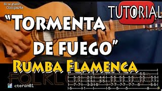 Tormenta de Fuego - Rumba Flamenca Tutorial Guitarra