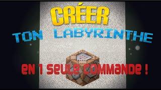 Minecraft: CREER TON LABYRINTHE EN 1 SEULE COMMANDE !