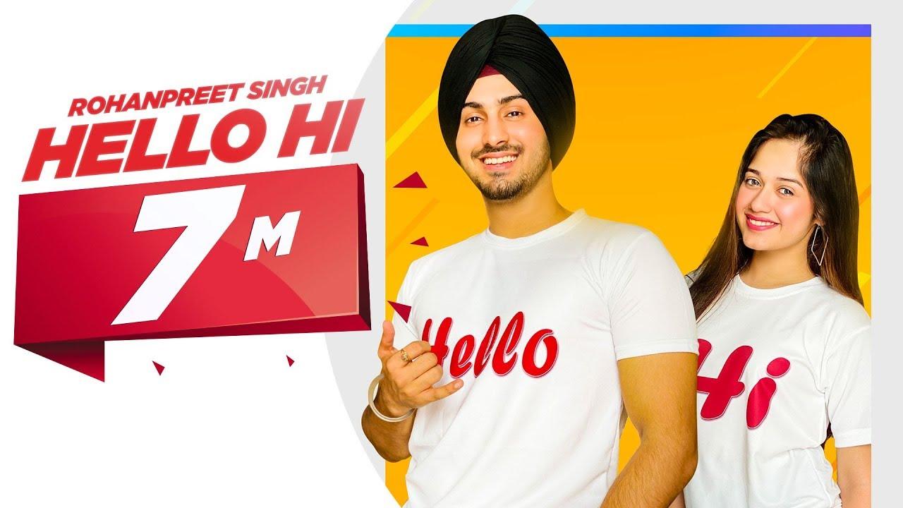 Hello Hi (Official Video) | Rohanpreet Singh Feat Jannat Zubair | Mr Rubal | Latest Songs 2019