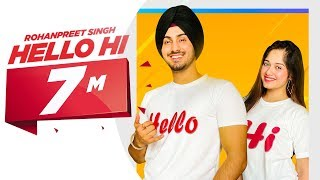 Hello Hi (Official Video) | Rohanpreet Singh Feat Jannat Zubair | Mr Rubal | Latest Songs 2019