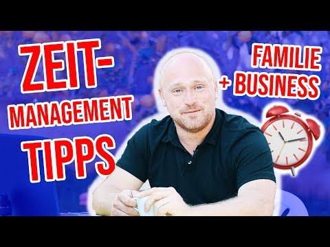 ZEITMANAGEMENT TIPPS - Wie du FAMILIE und BUSINESS unter einen Hut bekommst!