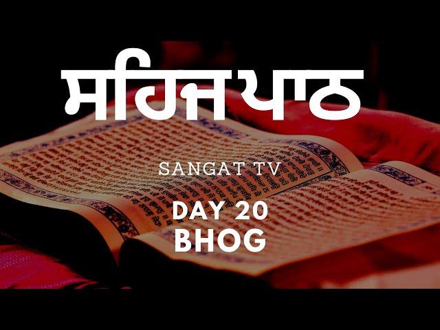 Sangat TV - Daily Coronavirus Sehaj Paath Live Bhog - Guru Har Rai Gurdwara - Day 20 - 05-04-20