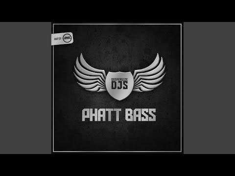 Phatt Bass (Original Mix)