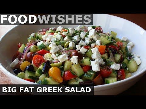 Big Fat Greek Salad - Food Wishes