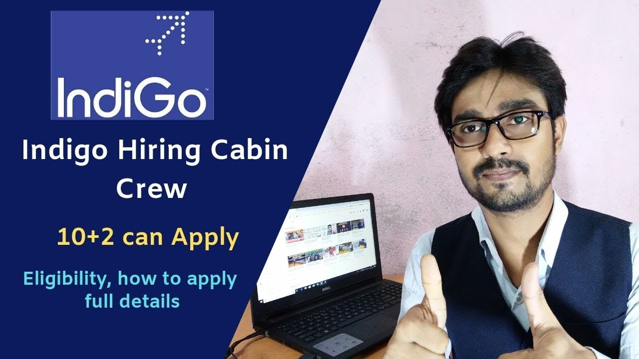 Indigo Cabin Crew Interview Updates in 2019 for fresher (10+2) full details  - Hindi
