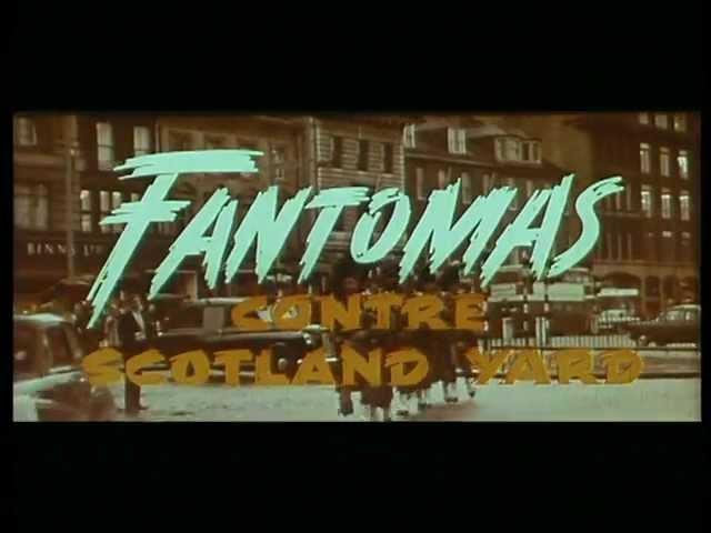 FANTOMAS CONTRE SCOTLAND YARD - BANDE ANNONCE