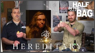 Half in the Bag: Hereditary