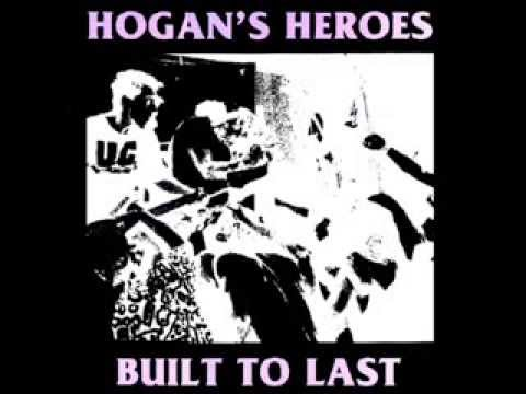 Hogan's Heroes - Built To Last ( Full Album )