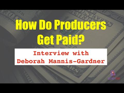 How Do Producers Get Paid? | Wendy Day Interviews Deborah Mannis-Gardner