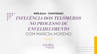 Web Aula #027 - Influência dos telômeros no processo de envelhecimento