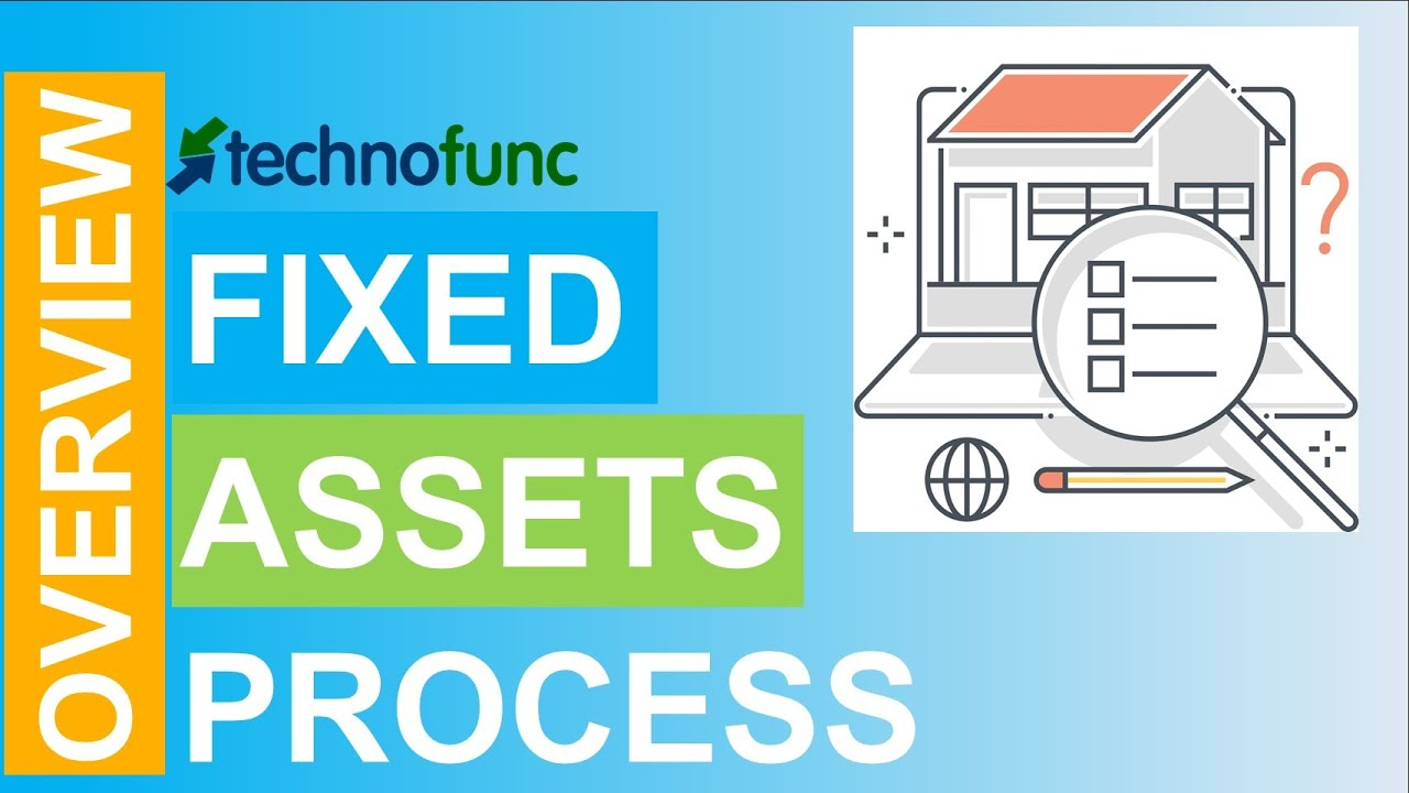 Introduction to Fixed Assets Process  YouTube
