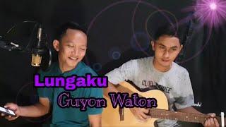 Lungaku - Guyon Waton Live Cover Akustik By Danang & Rizki