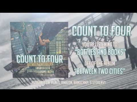 "Count to Four - ""Bottles and Books"" Official Lyric Video"