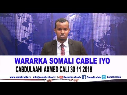 WARARKA SOMALI CABLE IYO CABDULAAHI AXMED CALI 30 11 2018