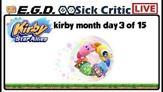 🔴EGD | Kirby Star Allies | Kirby Month Day 3