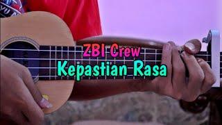 Kepastian rasa - zbi crew cover ukulele by @zidan as