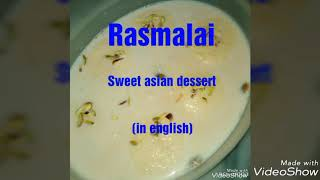 How to make asian dessert( rasmalai) in english