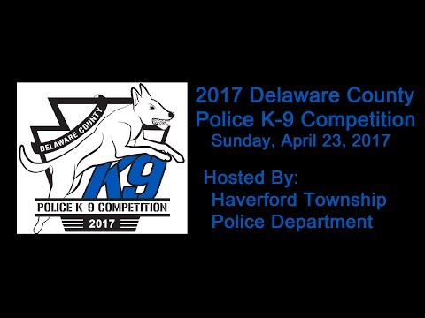 2017 Delaware County Police K-9 Competition