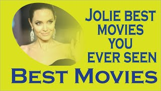 Angelina Jolie movies ever seen|| Hot Movies Ever...