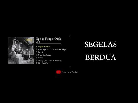 Fourtwnty - Segelas Berdua (Ego & Fungsi Otak) Mp3