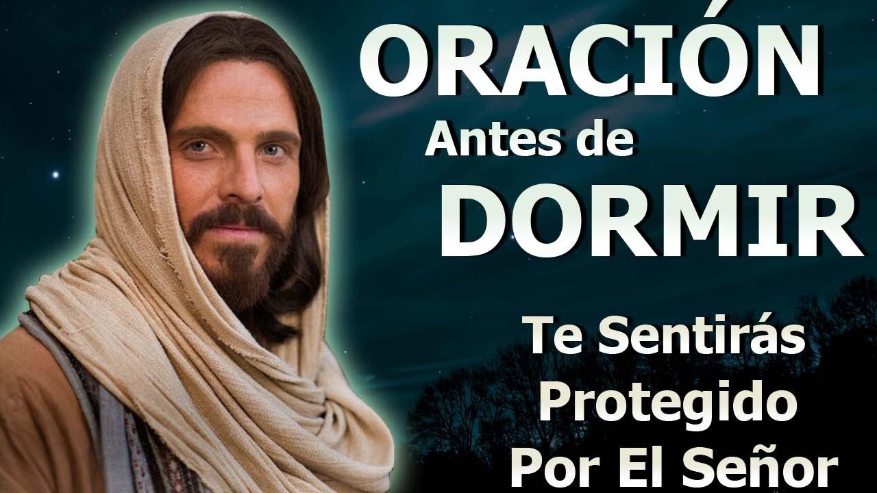 Oraciones Antes De Dormir Para Y Te Sentirás Protegido Por El Señor - Oración De La Noche