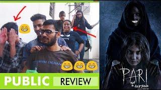 Pari Public Review | Pari Movie Public Review |  Reaction | Honest Review | Anushka Sharma