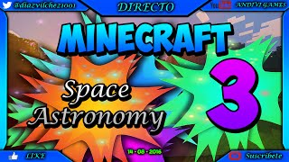 Minecraft I Space Astronomy I EP 3