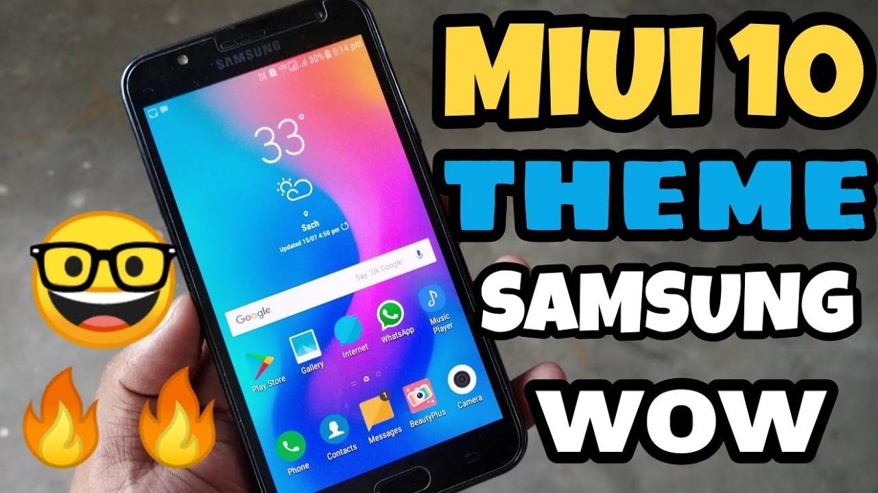 🔥🔥MiUi 10 Theme For All Samsung Device J7 Max, J7 Pro, J7 Nxt, J7 2015,  J7 2016, J7 Prime [HINDI]