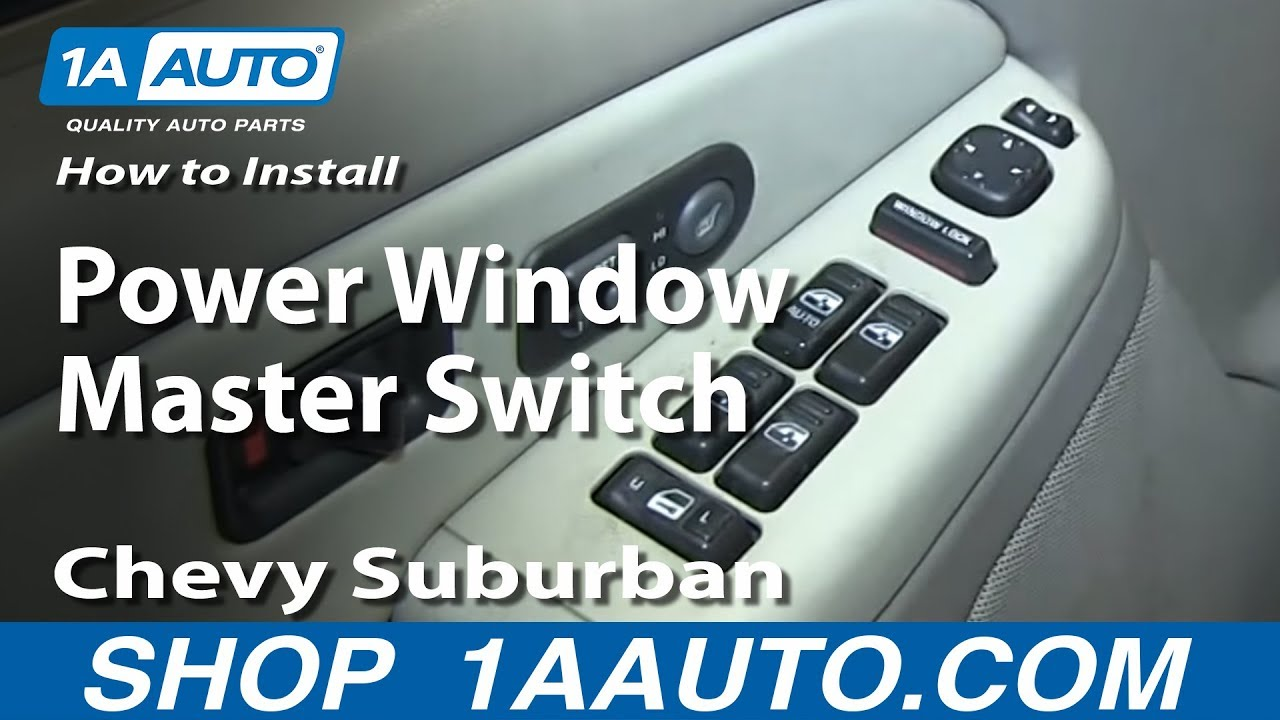 How To Install Replace Drivers Power Window Master Switch 2000 02 For A 2003 Suburban Wiring Diagram Chevy