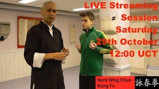 LIVE STREAM Session - Siu Lim Tao (Video Recording) Part 2 of 2