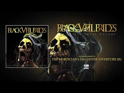 BLACK VEIL BRIDES - The Mortician's Daughter (Overture III)