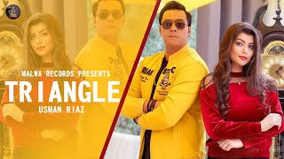 TRIANGLE ( Full ) Usman Riaz | Katrina | Latest songs 2019 | New Songs 2019
