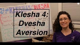"""Yoga Board"" Klesha 4: Dvesha- Aversion- LauraGyoga"