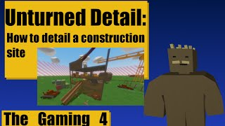 Unturned Map Editor: How to detail a construction site